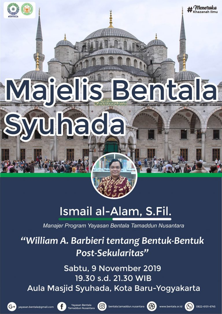 MBS 9 November 2019 – William A. Barbieri tentang Bentuk-bentuk Pos-Sekularitas