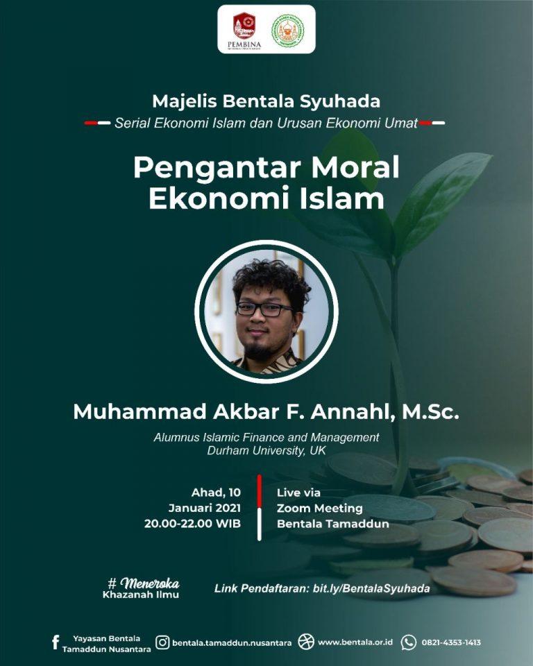 MBS 10 Januari 2021 – Pengantar Moral Ekonomi Islam