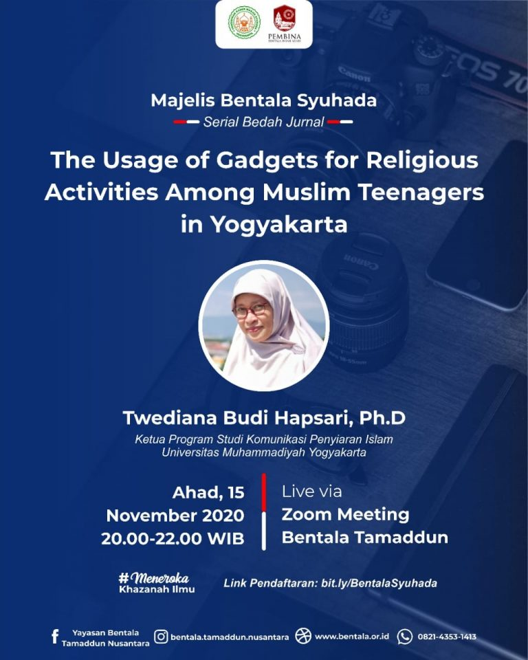 MBS 15 November 2020 – The Usage of Gadgets for Religious Activities Among Muslim Teenagers in Yogyakarta