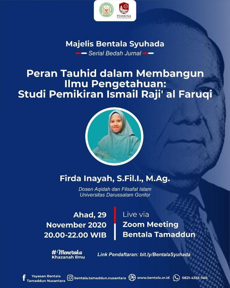 MBS 29 November 2020 – Peran Tauhid dalam Membangun Ilmu Pengetahuan: Studi Pemikiran Ismail Raji' al-Faruqi
