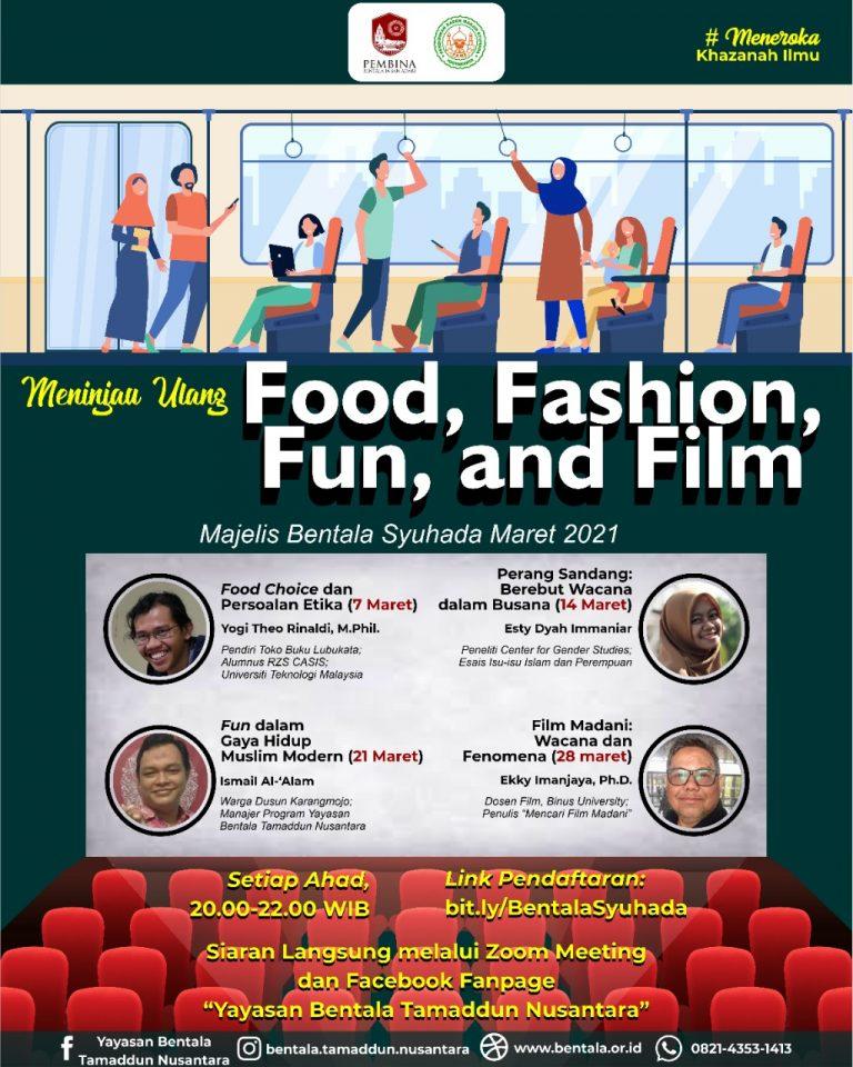 MBS Maret 2021 – Meninjau Ulang Food, Fashion, Fun, and Film